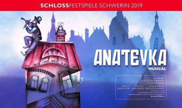 schlossfestspiele schwerin 2019 anatevka
